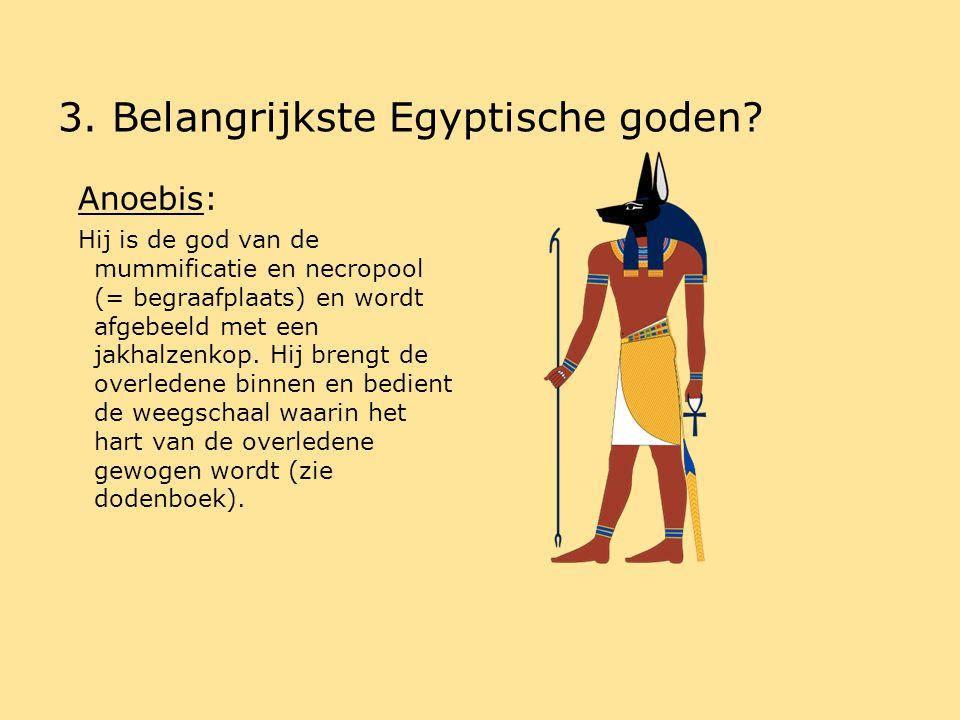 3.Belangrijkste Egyptische goden.