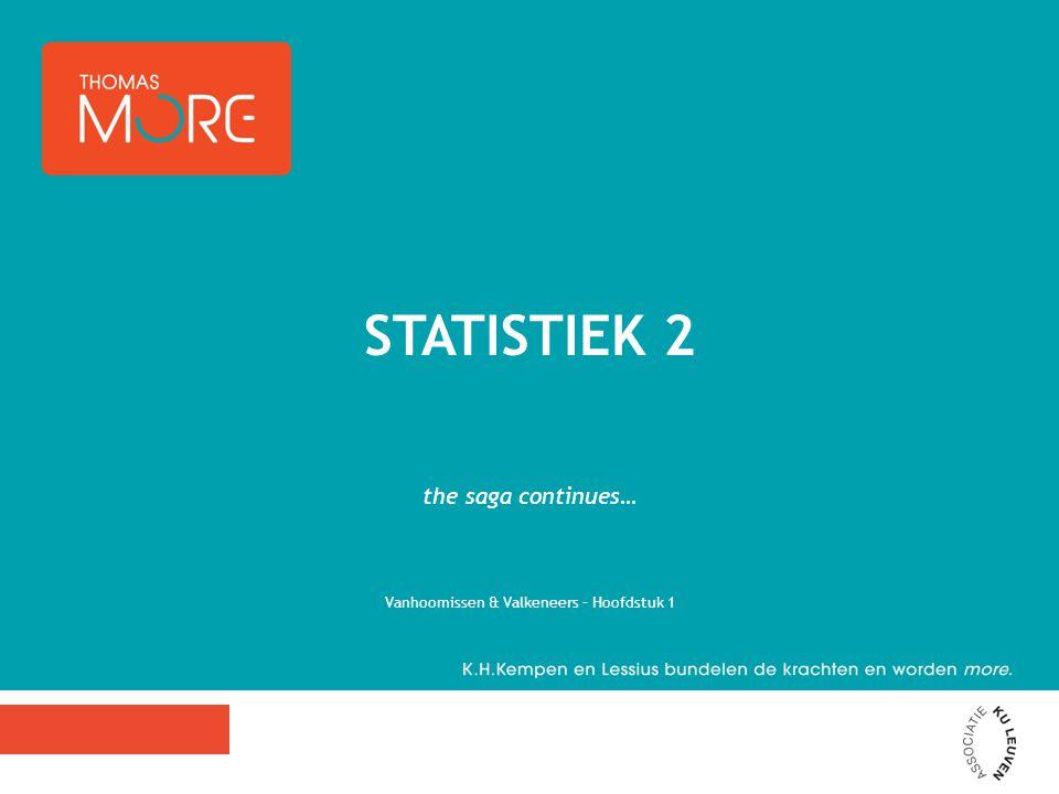 the saga continues… Vanhoomissen & Valkeneers – Hoofdstuk 1 STATISTIEK 2
