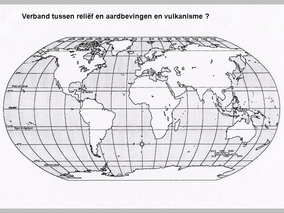 Verband tussen reliëf en aardbevingen en vulkanisme ?