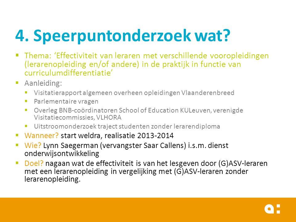  Thema: 'Effectiviteit van leraren met verschillende vooropleidingen (lerarenopleiding en/of andere) in de praktijk in functie van curriculumdifferen