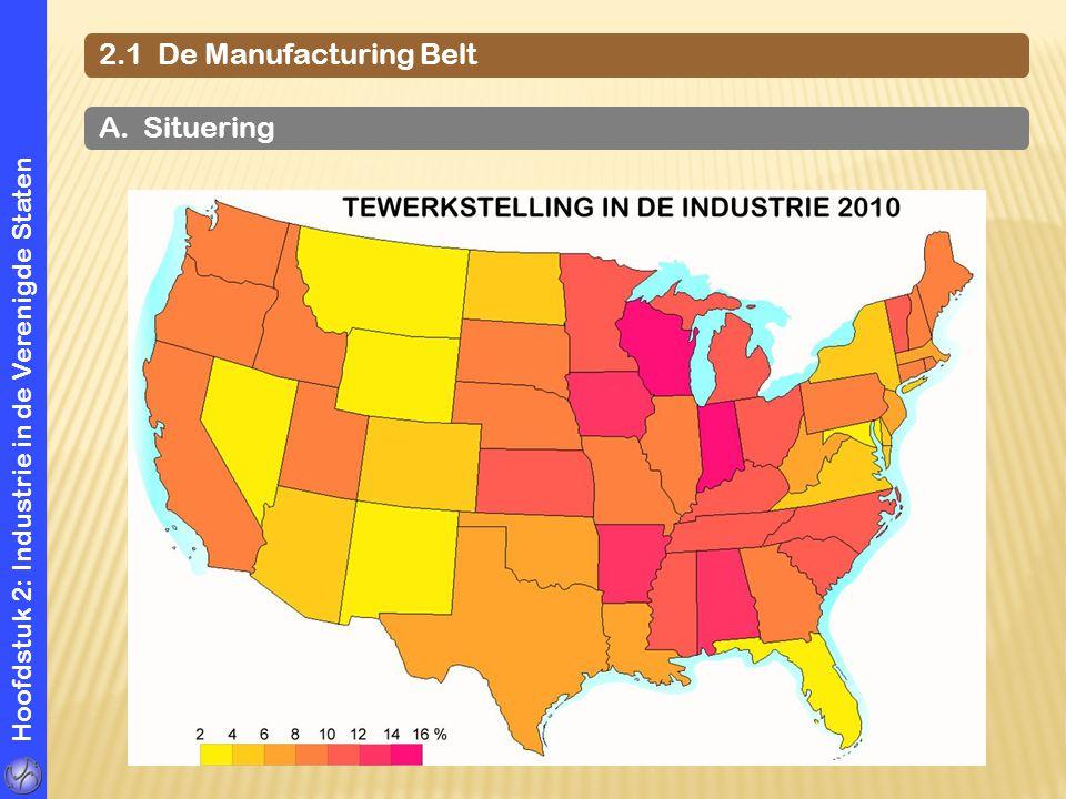 Hoofdstuk 2: Industrie in de Verenigde Staten 2.1 De Manufacturing Belt A. Situering M S B W
