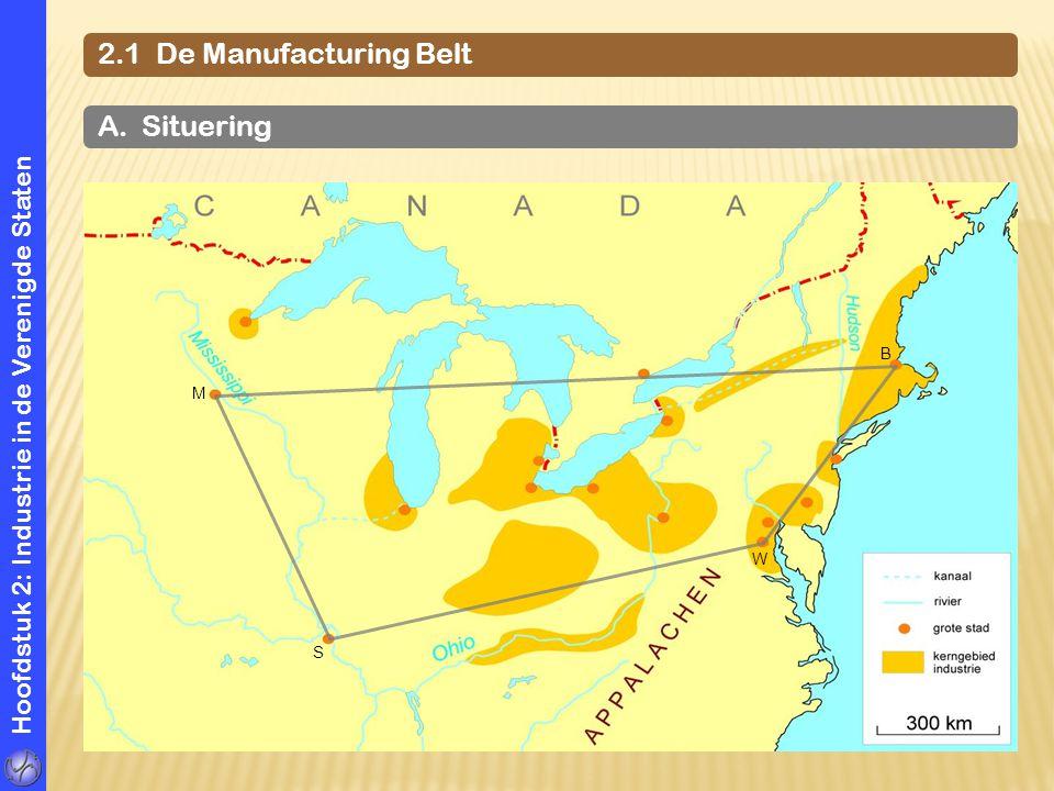 Hoofdstuk 2: Industrie in de Verenigde Staten 2.1 De Manufacturing Belt Appalachen Duluth Chicago Detroit Toledo Cleveland Door tekort aan arbeidskrachten vestigt de staalindustrie zich elders.