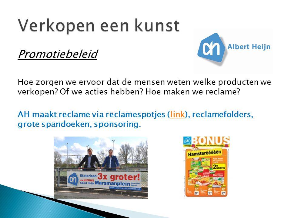 Promotiebeleid Hoe zorgen we ervoor dat de mensen weten welke producten we verkopen.