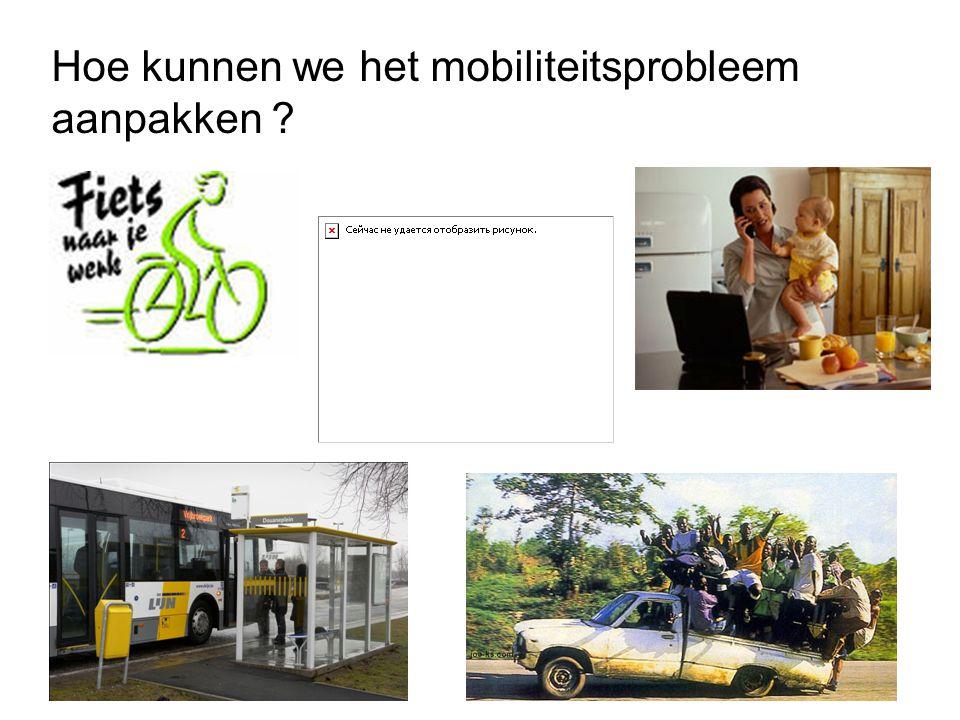 Hoe kunnen we het mobiliteitsprobleem aanpakken ?