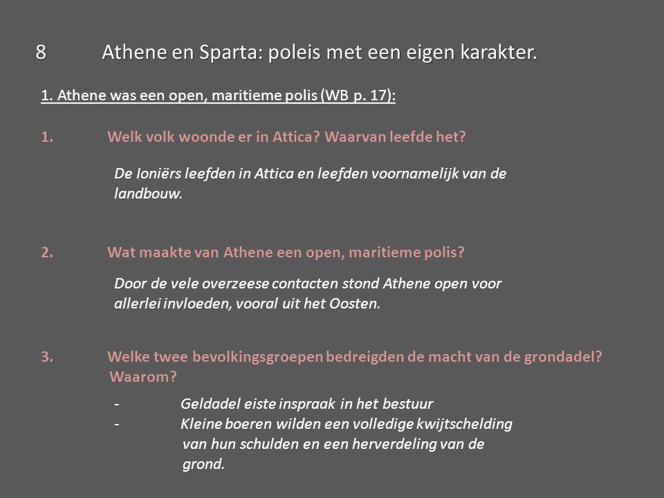 2.Sparta was een gesloten, continentale polis (WB p.
