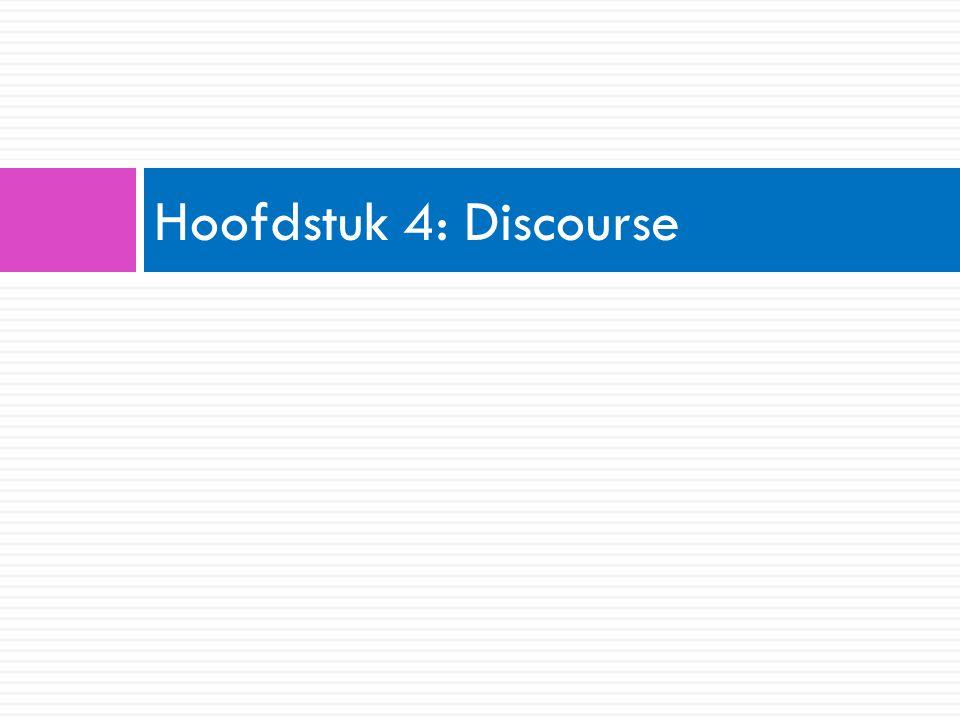 Hoofdstuk 4: Discourse
