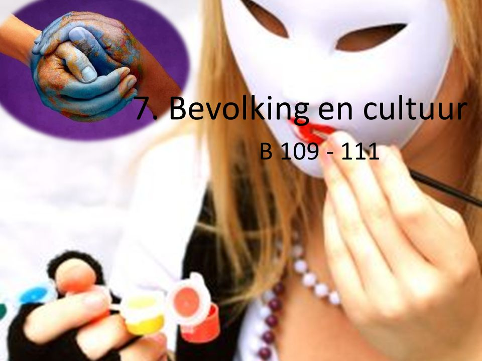 7. Bevolking en cultuur B 109 - 111