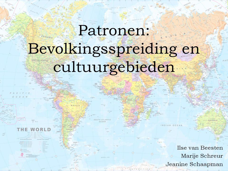 Patronen: Bevolkingsspreiding en cultuurgebieden Ilse van Beesten Marije Schreur Jeanine Schaapman