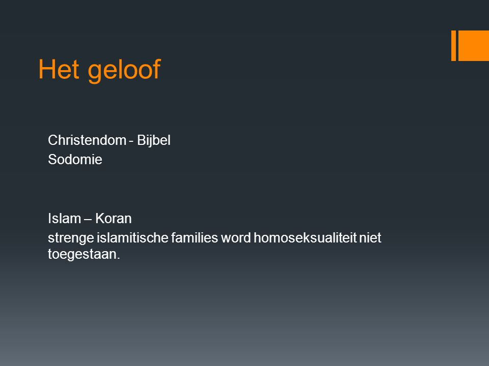 Het geloof Christendom - Bijbel Sodomie Islam – Koran strenge islamitische families word homoseksualiteit niet toegestaan.