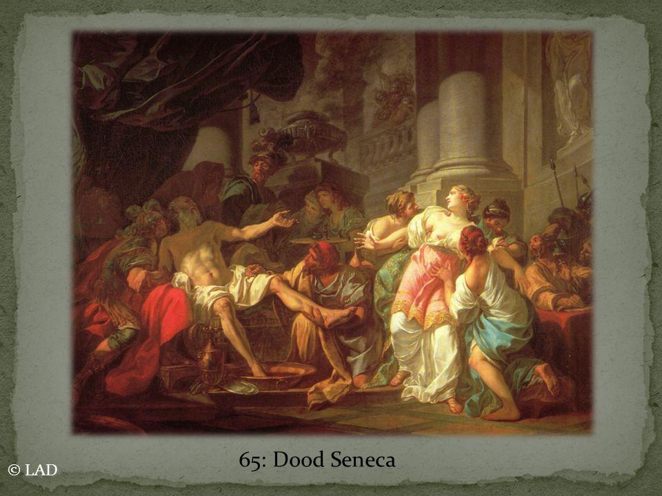 65: Dood Seneca © LAD