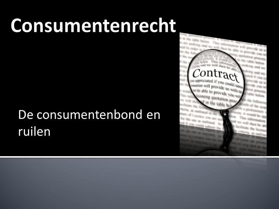 De consumentenbond en ruilen