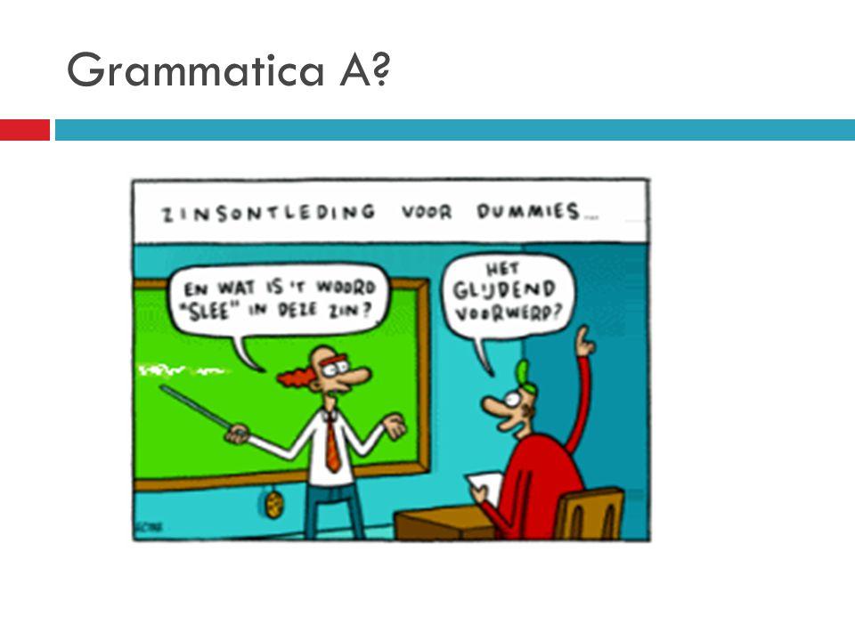 Grammatica A?