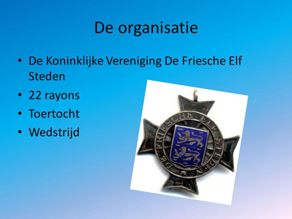 De organisatie De Koninklijke Vereniging De Friesche Elf Steden 22 rayons Toertocht Wedstrijd