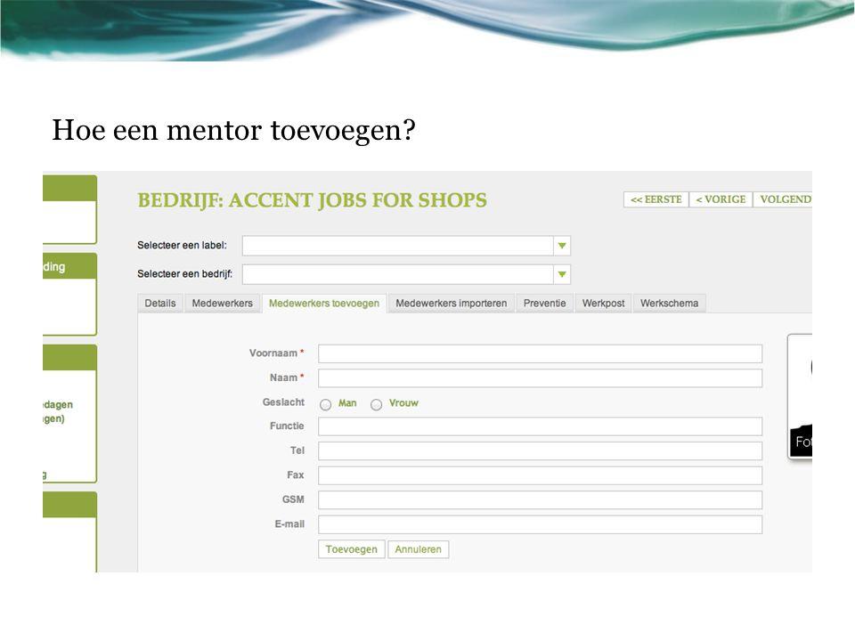 Hoe een mentor toevoegen?