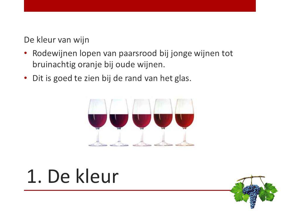 1. De kleur De kleur van wijn Rodewijnen lopen van paarsrood bij jonge wijnen tot bruinachtig oranje bij oude wijnen. Dit is goed te zien bij de rand
