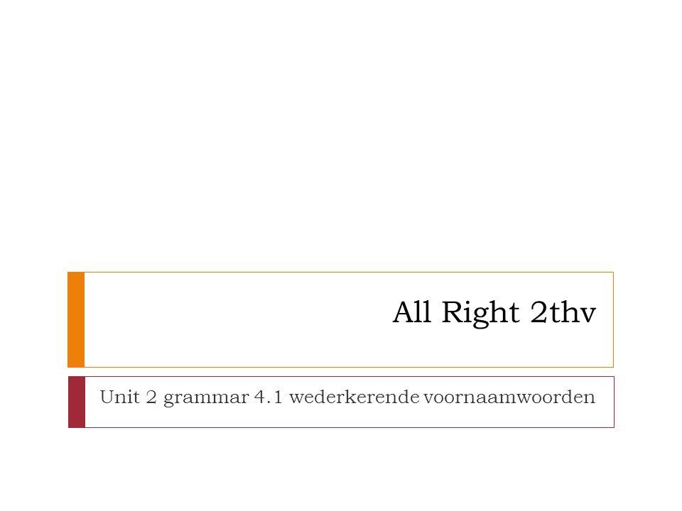 Wat zijn in deze zinnen de wederkerende voornaamwoorden.