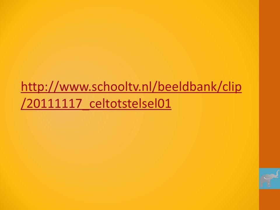 http://www.schooltv.nl/beeldbank/clip /20111117_celtotstelsel01