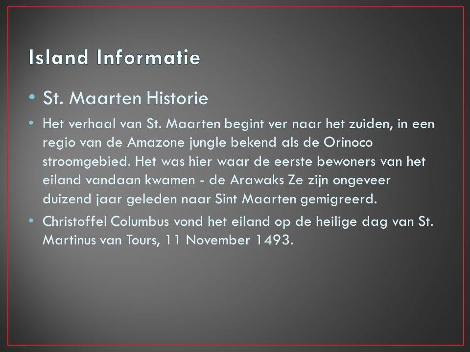 St.Maarten Historie Het verhaal van St.