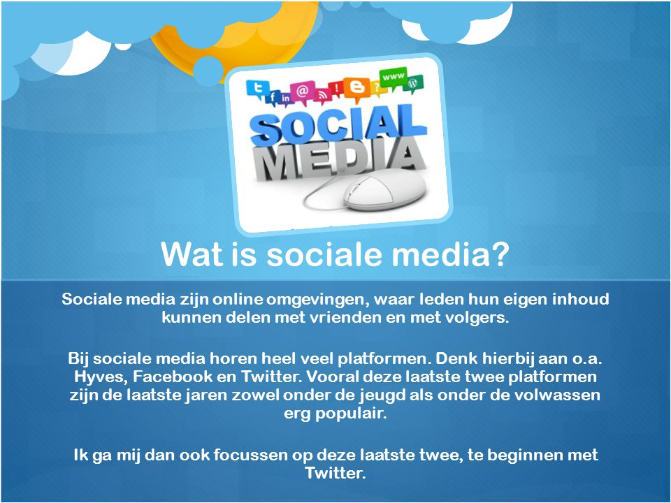 Sociale media zijn online omgevingen, waar leden hun eigen inhoud kunnen delen met vrienden en met volgers.