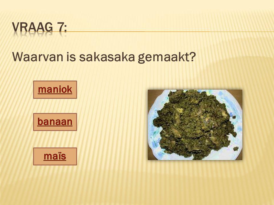 Waarvan is sakasaka gemaakt?