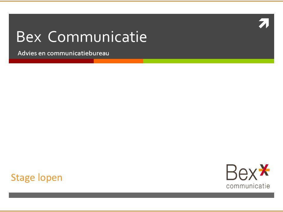  Bex Communicatie Advies en communicatiebureau Stage lopen