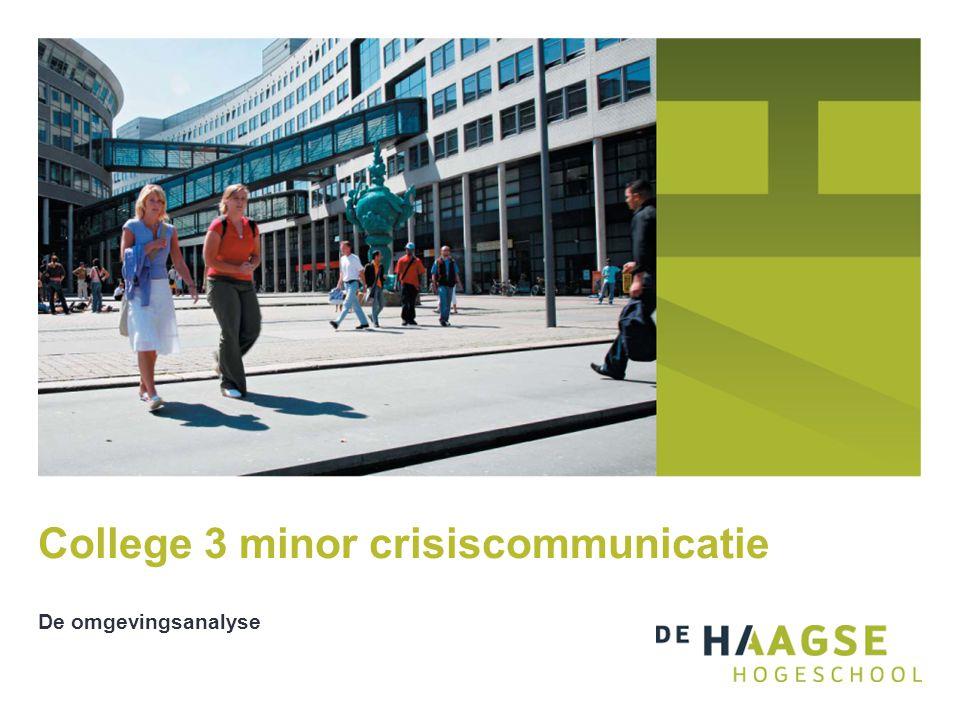 College 3 minor crisiscommunicatie De omgevingsanalyse