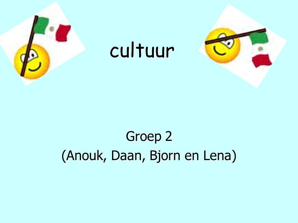 cultuur Groep 2 (Anouk, Daan, Bjorn en Lena)