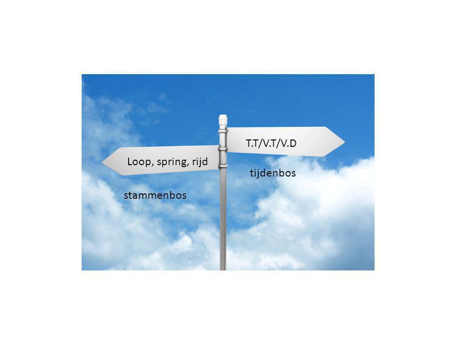 stammenbos tijdenbos Loop, spring, rijd T.T/V.T/V.D