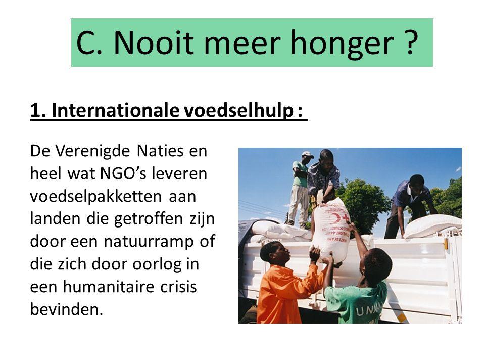 NGO's niet - gouvernementele organisaties Dit zijn organisaties die onafhankelijk zijn van de overheid en zich op een of andere manier richten op een maatschappelijk belangrijk thema zoals ontwikkelingssamenwerking.