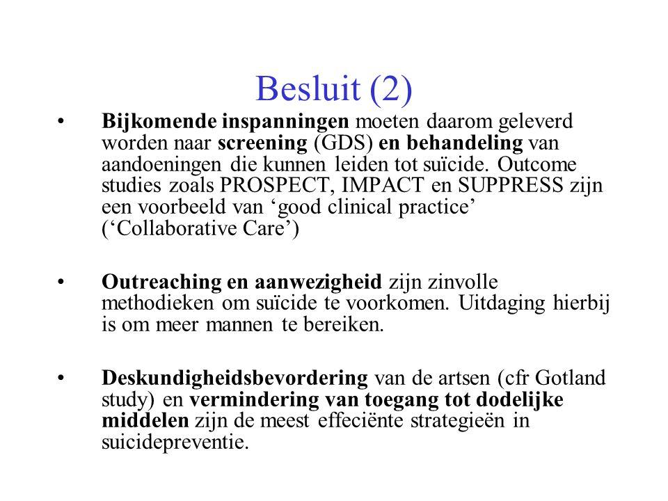 Besluit (2) Bijkomende inspanningen moeten daarom geleverd worden naar screening (GDS) en behandeling van aandoeningen die kunnen leiden tot suïcide.