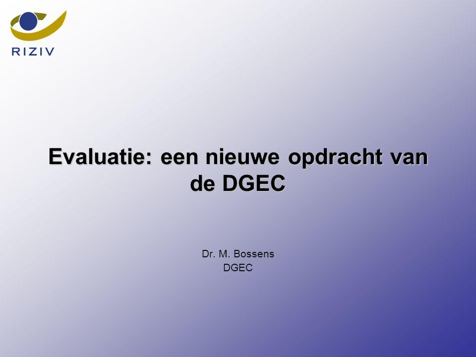 Evaluatie: een nieuwe opdracht van de DGEC Dr. M. Bossens DGEC