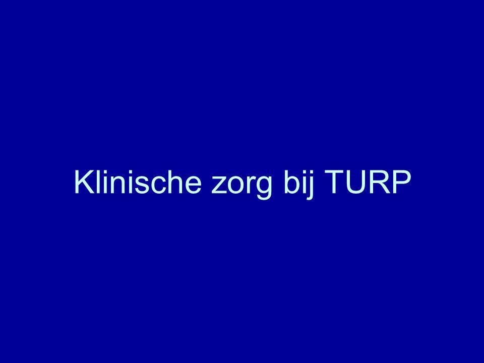 Klinische zorg bij TURP