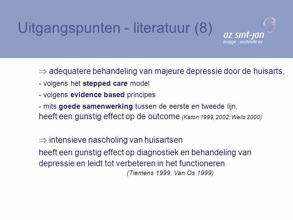  adequatere behandeling van majeure depressie door de huisarts, - volgens het stepped care model - volgens evidence based principes - mits goede same