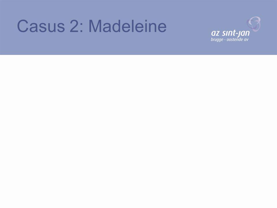 Casus 2: Madeleine