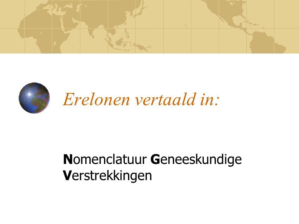 Erelonen vertaald in: Nomenclatuur Geneeskundige Verstrekkingen