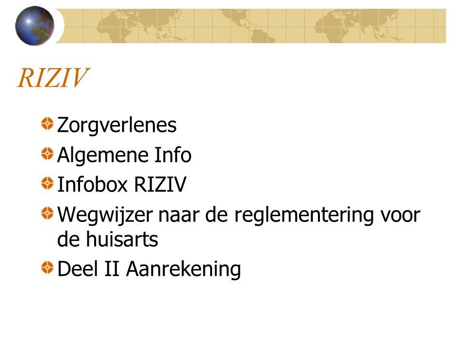 RIZIV Zorgverlenes Algemene Info Infobox RIZIV Wegwijzer naar de reglementering voor de huisarts Deel II Aanrekening