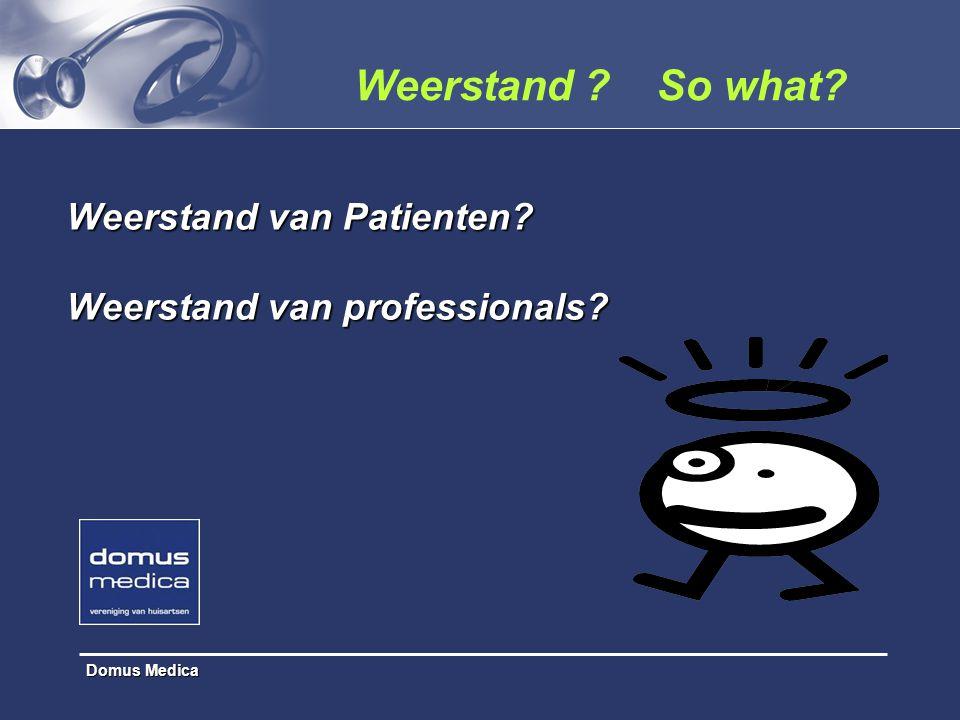 Weerstand van Patienten.Weerstand van professionals.