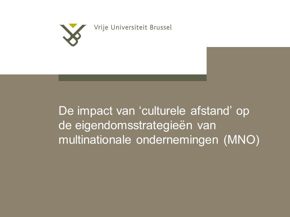 De impact van 'culturele afstand' op de eigendomsstrategieën van multinationale ondernemingen (MNO)