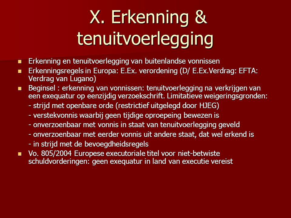 X.Erkenning & tenuitvoerlegging X.