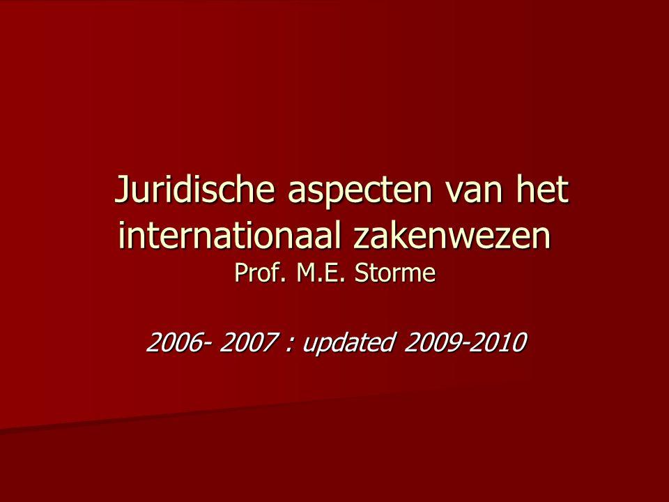 Juridische aspecten van het internationaal zakenwezen Prof.