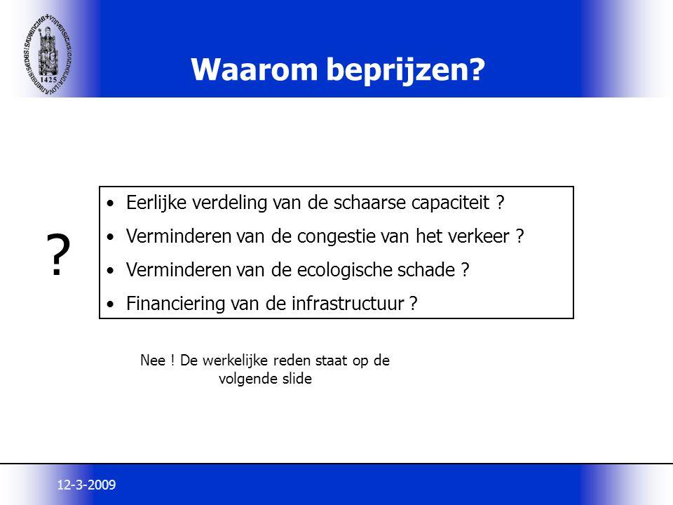 12-3-2009 Doel van Beprijzing: Corrigeren van een marktfaling .