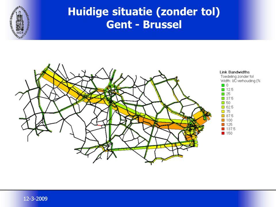12-3-2009 Huidige situatie (zonder tol) Gent - Brussel