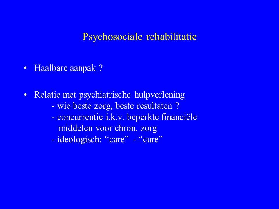 Chroniciteit Ernstige psychiatrische aandoening - langdurige ziektegeschiedenis (laag funct.niveau, episoden van acute path.) - impact op activiteiten