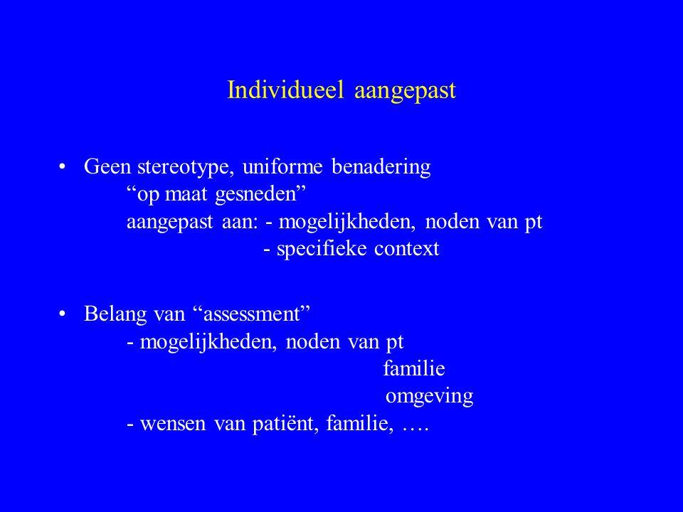 Psychosociale rehabilitatie (Bachrach, 1992) Maximum aan mogelijkheden ontwikkelen Individueel aangepaste interventies Belang van omgevingsfactoren Be