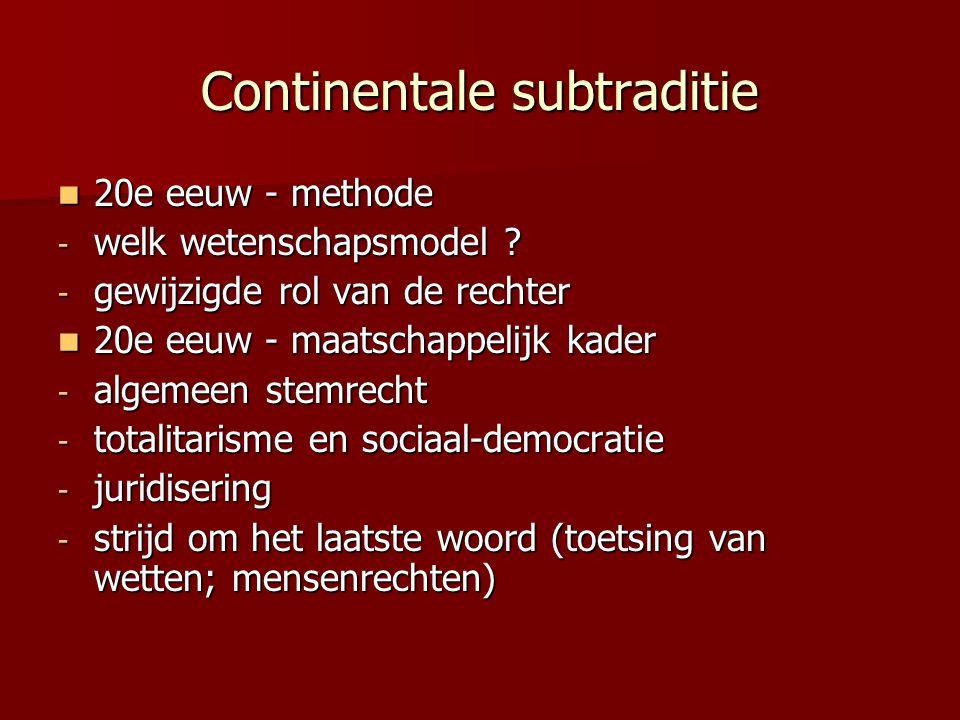 Continentale subtraditie 20e eeuw - methode 20e eeuw - methode - welk wetenschapsmodel .