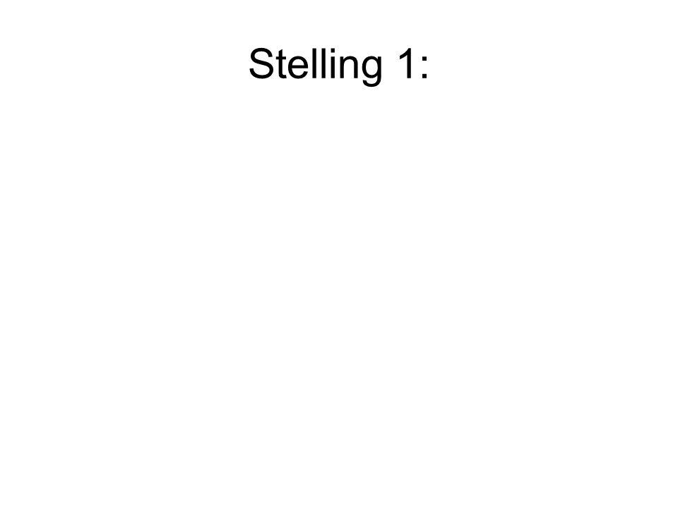 Stelling 1: