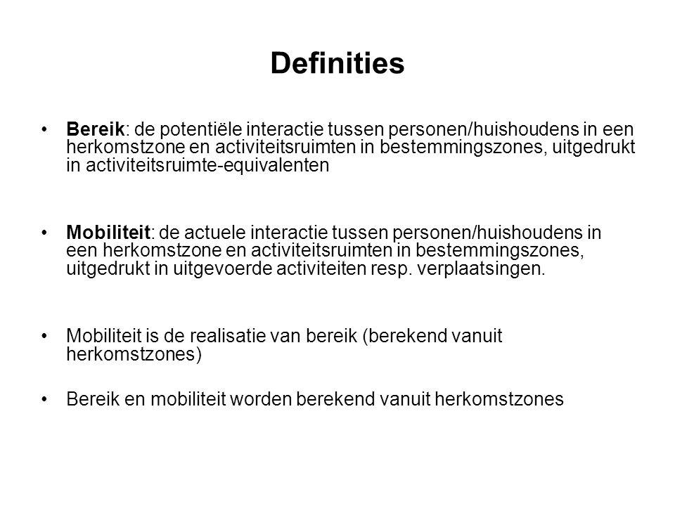 Definities Bereik: de potentiële interactie tussen personen/huishoudens in een herkomstzone en activiteitsruimten in bestemmingszones, uitgedrukt in a
