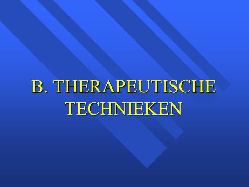 B. THERAPEUTISCHE TECHNIEKEN