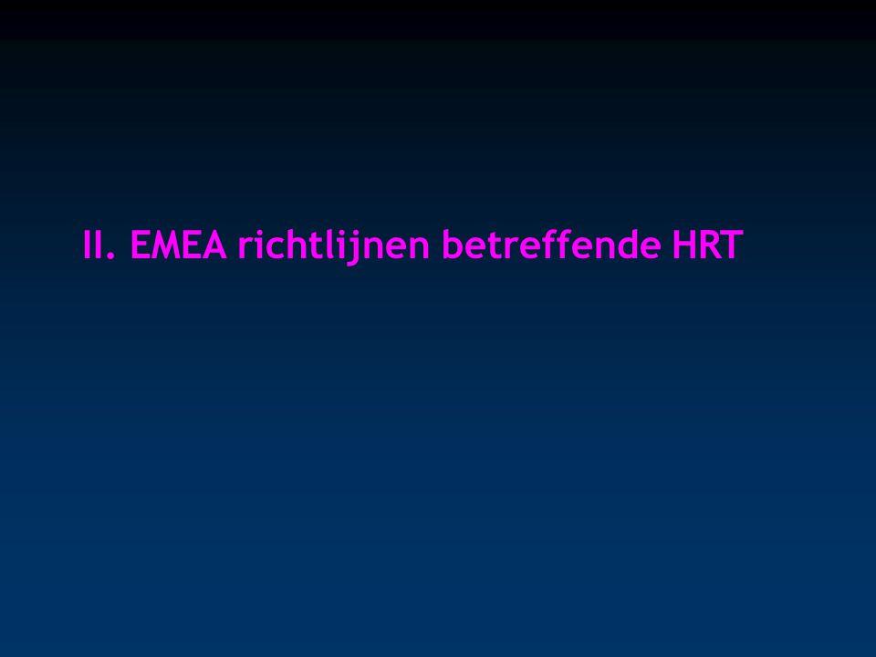 II. EMEA richtlijnen betreffende HRT