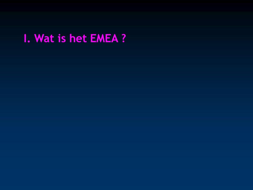 I. Wat is het EMEA ?